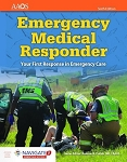 Emergency Medical Responder: Your First Response in Emergency Care, Sixth Edition